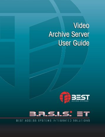 Video Archive Server User Guide - Best Access Systems