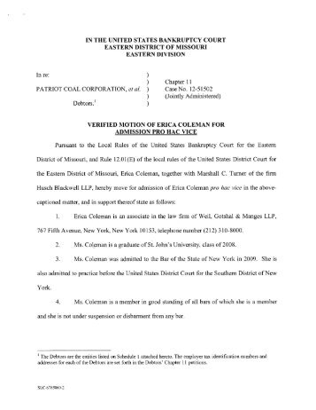Motion to Appear pro hac vice for Erica Coleman of ... - Patriot Coal