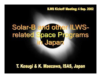 Solar-B and other ILWS-Related Program in Japan