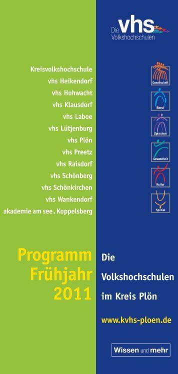 Programm Die Frühjahr Volkshochschulen 2011 im ... - KVHS Plön