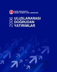 Uluslararası Doğrudan Yatırımlar 2006 Raporunu İndirmek için ...