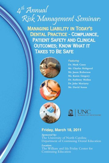 4th Annual Risk Management Seminar: - UNC School of Dentistry ...