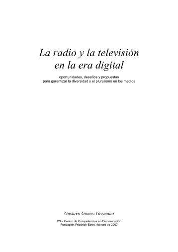 La radio y la televisión en la era digital - amarc