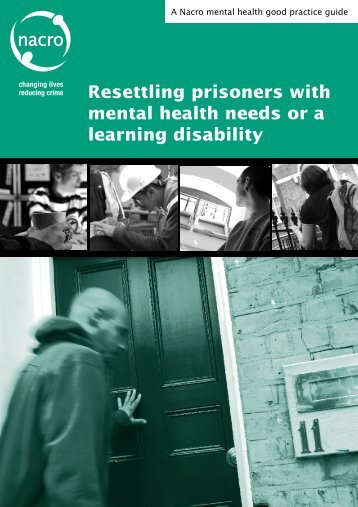 Resettling prisoners with mental health needs or a learning ... - Nacro