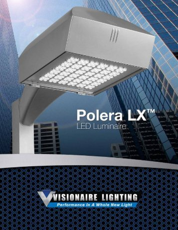 Polera LX™ - LED - Visionaire Lighting, LLC