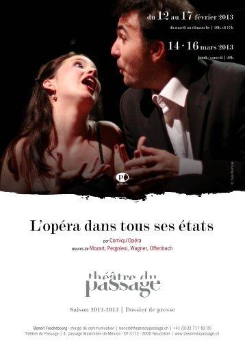L'opéra dans tous ses états - Théâtre du Passage