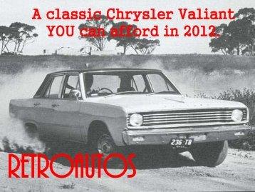 A classic Chrysler Valiant YOU can afford in 2012. - Retroautos.com ...