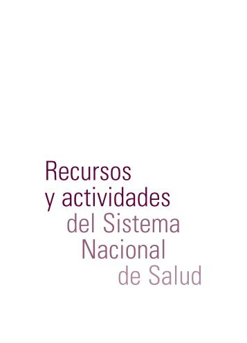 Recursos y actividades del Sistema Nacional de Salud