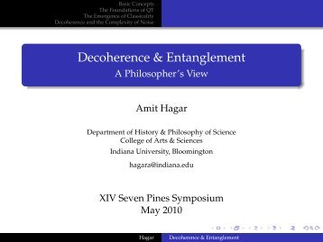 Decoherence & Entanglement - A Philosopher's View - PiTP