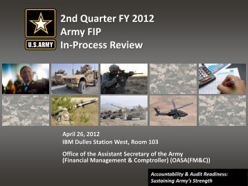 2nd Quarter FY 2012 Army FIP In-Process Review - ASA(FM&C ...