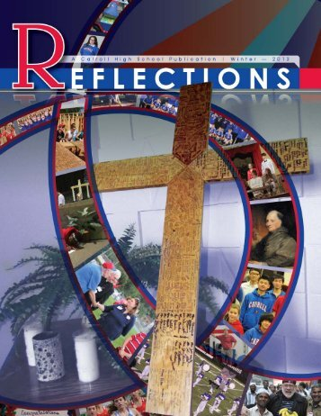 Winter 2013 Online Edition of Reflections - Carroll High School