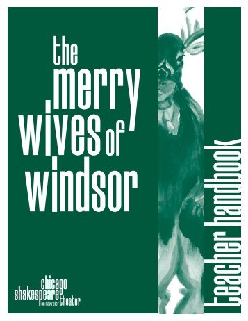 The Merry Wives of Windsor • 2013 - Chicago Shakespeare Theater