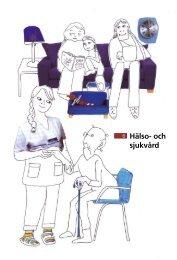 Hälso- och sjukvård - Stockholms läns landsting