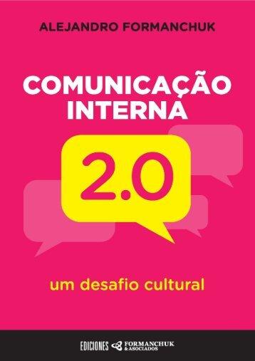 Comunicação Interna 2.0: Um desafio cultural - Formanchuk ...