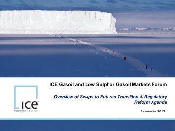 Overview of Swaps to Futures - ICE