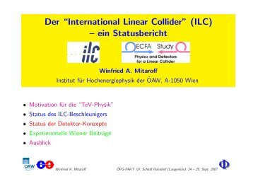 "Der ""International Linear Collider"" (ILC) – ein Statusbericht - HEPHY"