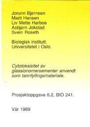 Bjørnsen J, Hansen M, Harboe L. M, Jokstad A, Roseth S ...