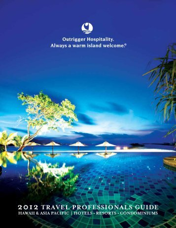 2012 travel professionals guide - Outrigger Hotels and Resorts