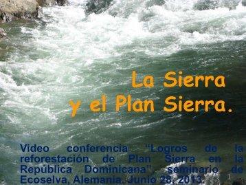 La Sierra y el Plan Sierra. - ecoselva