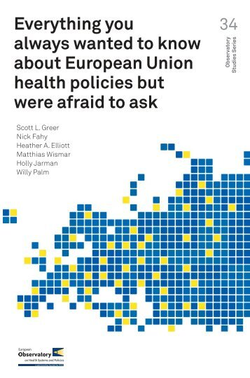 Everything-you-always-wanted-to-know-about-European-Union-health-policies-but-were-afraid-to-ask