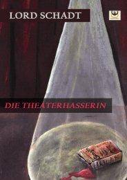 Die Theaterhasserin 2.0