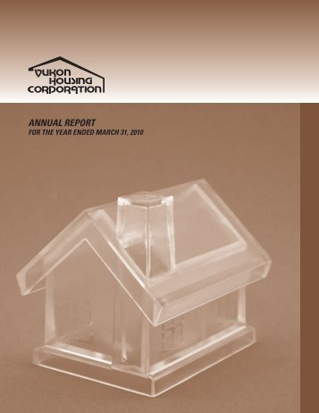 2009-10 Annual Report - Yukon Housing Corporation