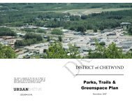 DISTRICT of CHETWYND Parks, Trails & Greenspace Plan