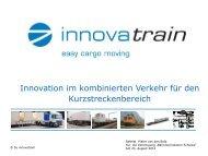 Innovationen im kombinierten Verkehr für den Kurzstreckenbereich