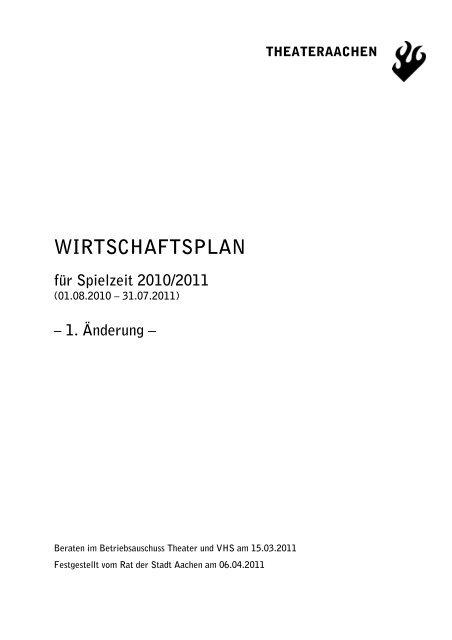 Theater Aachen, WIRTSCHAFTSPLAN für Spielzeit 2010/2011 - IOCO