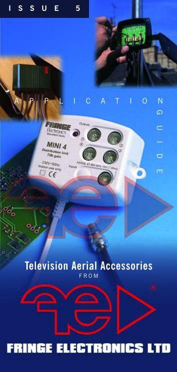 Television Aerial Accessories - Fringe Electronics Ltd