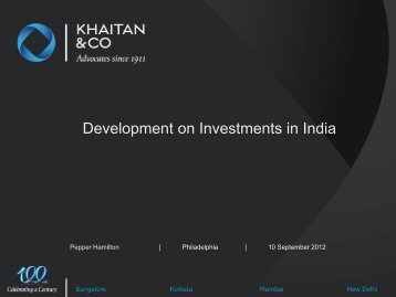 Development on Investments in India - Pepper Hamilton LLP