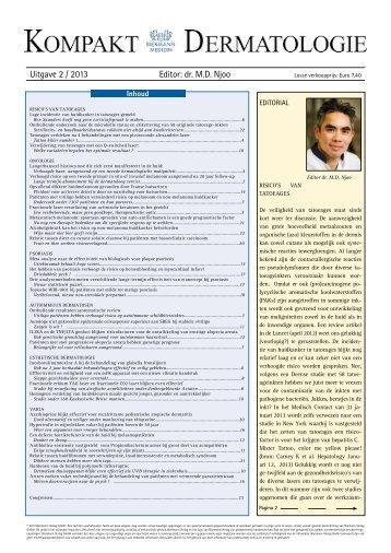 Uitgave 2 / 2013 Editor: dr. M.D. Njoo - Huidarts.com