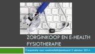 2014-Presentatie-zorginkoop-en-ehealth-Fysiotherapie