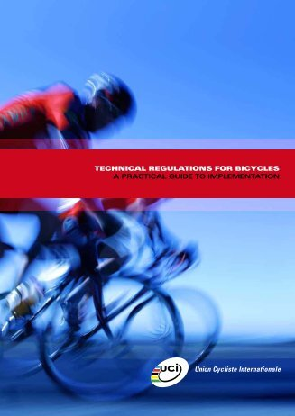 technical regulations for bicycles a practical guide to ... - UCI