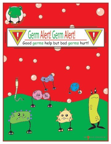 Good germs help but bad germs hurt! - The Lung Association of ...