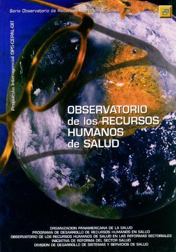 observatorio de recursos humanos de salud en las reformas ...