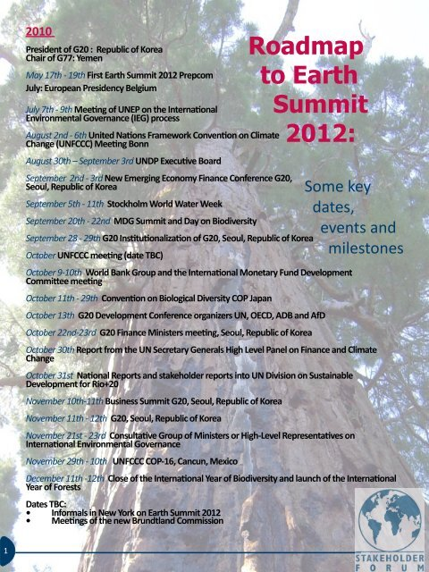 Roadmap to Earth Summit 2012: - Stakeholder Forum