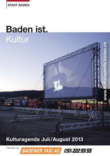Kulturagenda Juli / August 2013 - Veranstaltungen - Stadt Baden