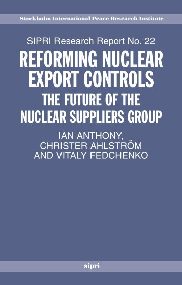 Reforming Nuclear Export Control - Publications - SIPRI