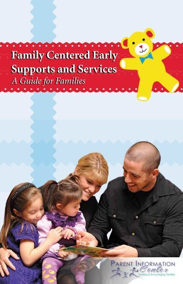 Family Centered Early Supports and Services - Parent Information ...