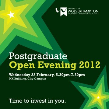 Postgraduate Open Evening 2012 - University of Wolverhampton