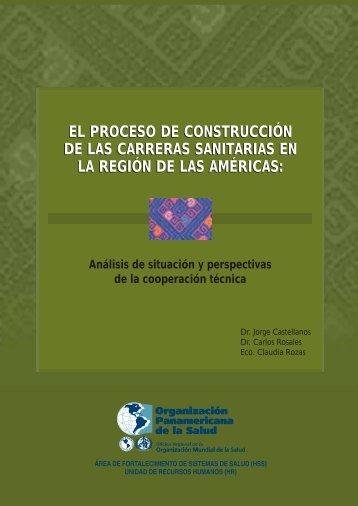 El proceso de construcción de las carreras sanitarias en la Región ...