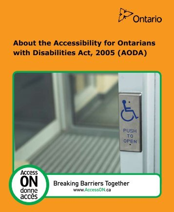 About the Accessibility for Ontarians with Disabilities Act, 2005 (AODA)