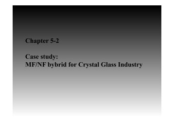 Chapter 5-2 Case study: MF/NF bybrid for Crystal Glass ... - WEMT