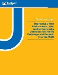 Improving E-mail Performance: How Juniper Networks Optimizes ...