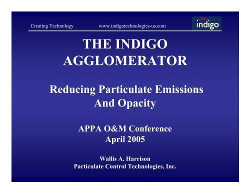 THE INDIGO AGGLOMERATOR