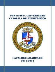 pontificia universidad católica de puerto rico catálogo graduado ...