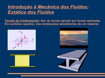 Introdução à Mecânica dos Fluidos: Estática dos Fluidos - CEUNES