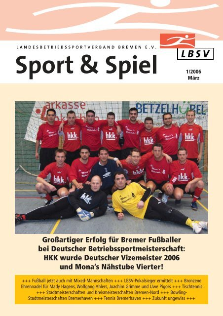 Großartiger Erfolg für Bremer Fußballer bei Deutscher - LBSV Bremen