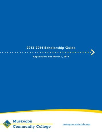 Download our Scholarship Guide - Muskegon Community College